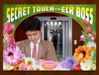 Secret Touch of the Elk Boss