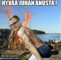 Juhan anusta!