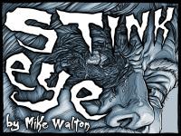 False Positive - Stink Eye