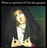 Spiritual gansta
