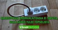 sähköä tulee pistorasiasta